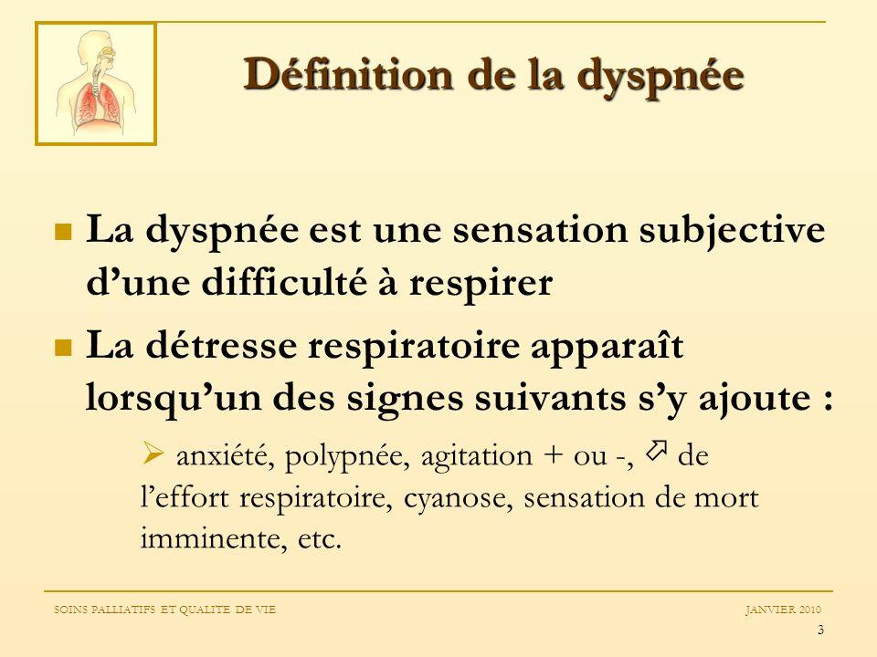 3 Définition de la dyspnée La dyspnée est une sensation subjective dune difficulté à respirer La détresse respiratoire apparaît lorsquun des signes su