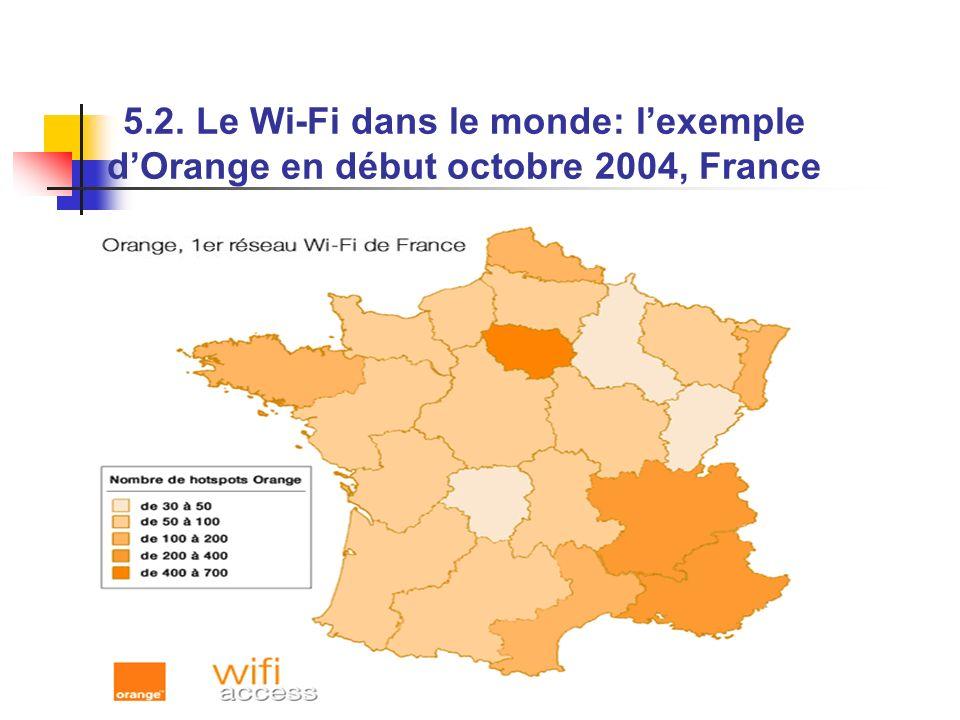 5.2. Le Wi-Fi dans le monde: lexemple dOrange en début octobre 2004, France