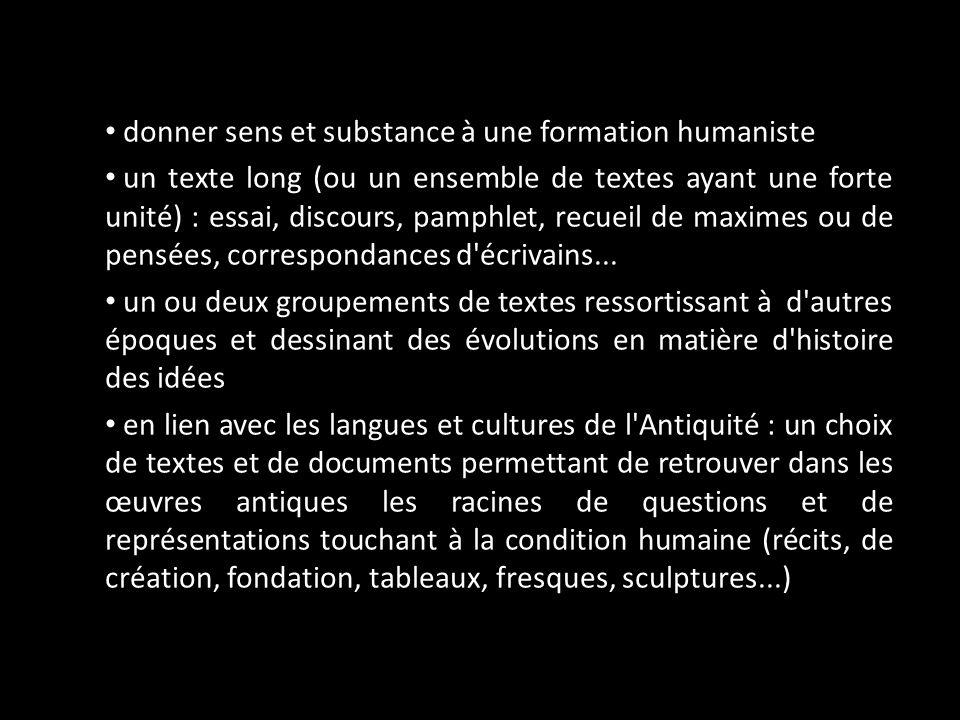 donner sens et substance à une formation humaniste un texte long (ou un ensemble de textes ayant une forte unité) : essai, discours, pamphlet, recueil
