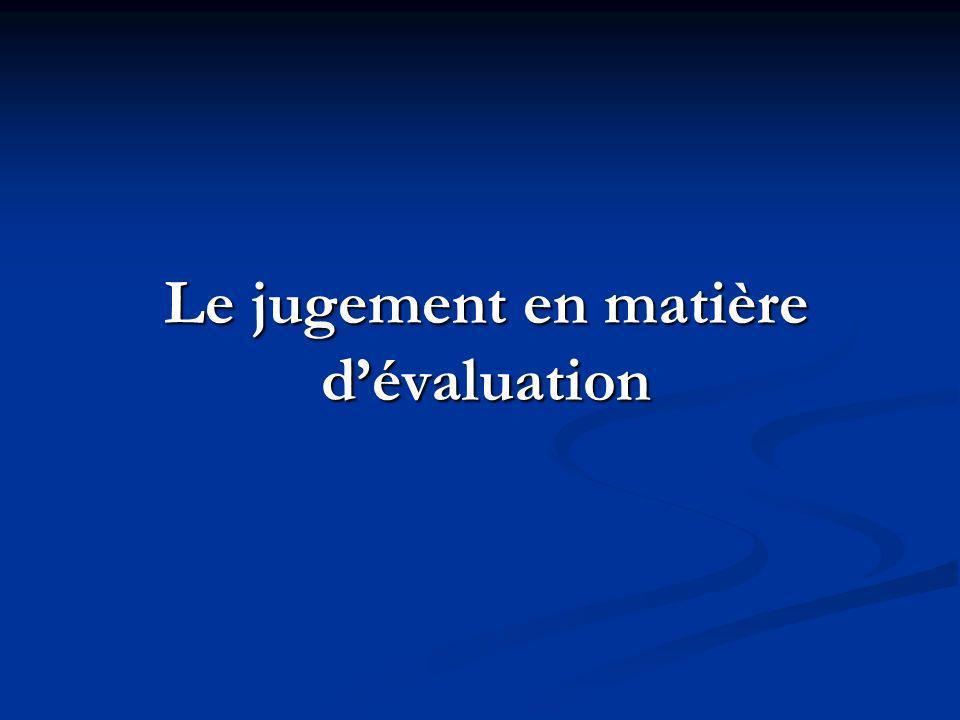Le jugement en matière dévaluation