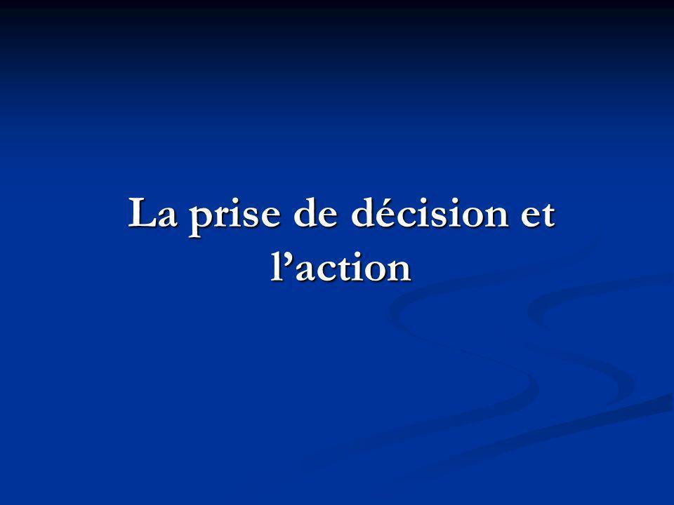 La prise de décision et laction