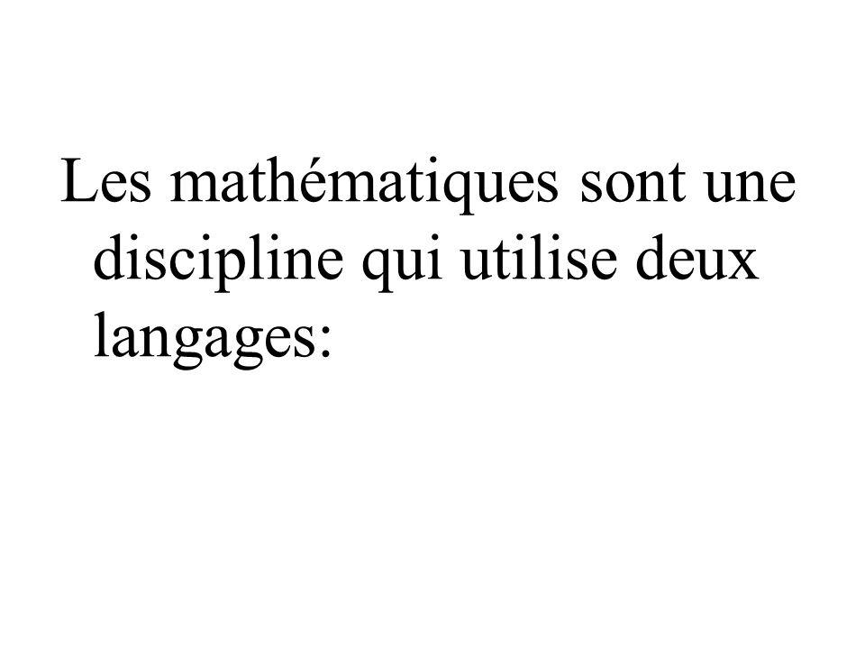 lun est qualifié de langue usuelle les activités mathématiques vont utiliser prioritairement le vecteur de la langue française tant dans la transmission des savoirs que dans la présentation des travaux à effectuer ou dans les productions des élèves