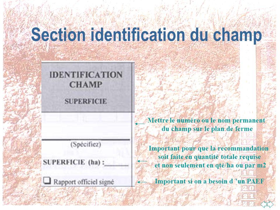 Comment Remplir Les Formulaires D Analyse De Sol Section didentification de léchantillon (nécessaire pour savoir de quel champ il sagit) Section dinfo