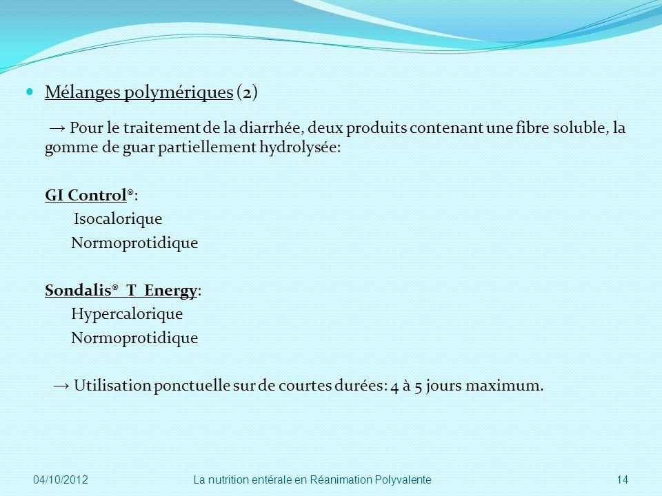 Mélanges polymériques (2) Pour le traitement de la diarrhée, deux produits contenant une fibre soluble, la gomme de guar partiellement hydrolysée: GI