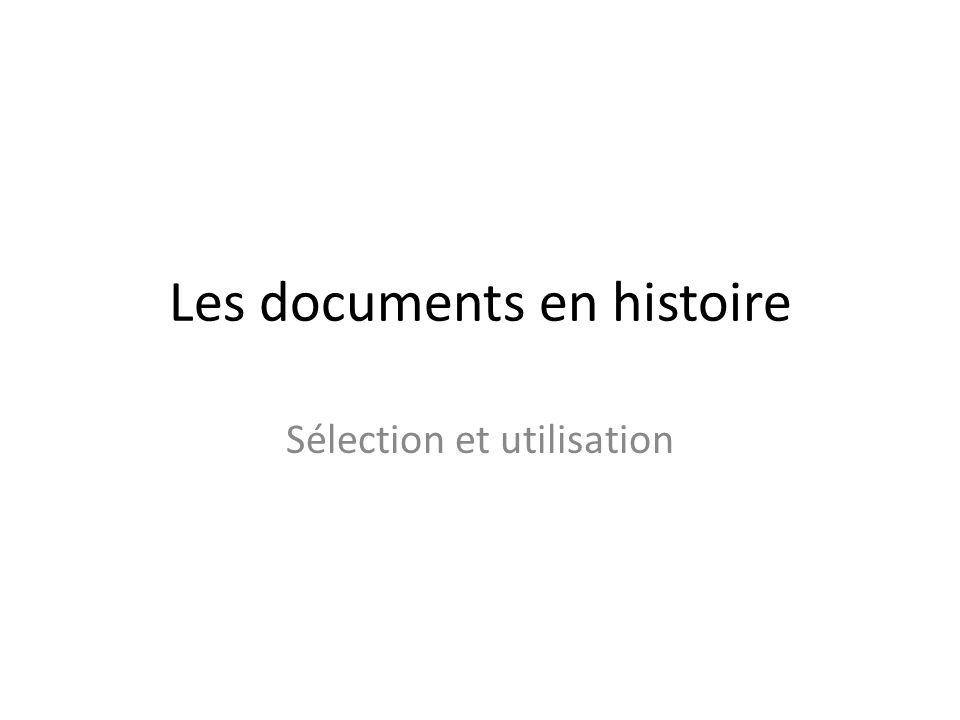Les documents en histoire Sélection et utilisation