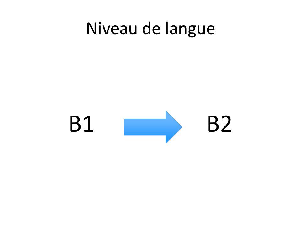 Niveau de langue B1B2