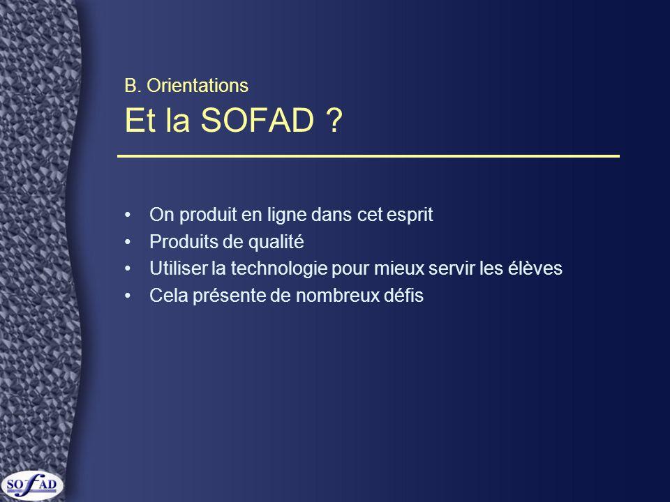 B.Orientations Et la SOFAD .