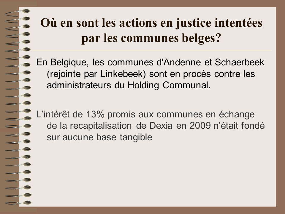 Où en sont les actions en justice intentées par les communes belges? En Belgique, les communes d'Andenne et Schaerbeek (rejointe par Linkebeek) sont e