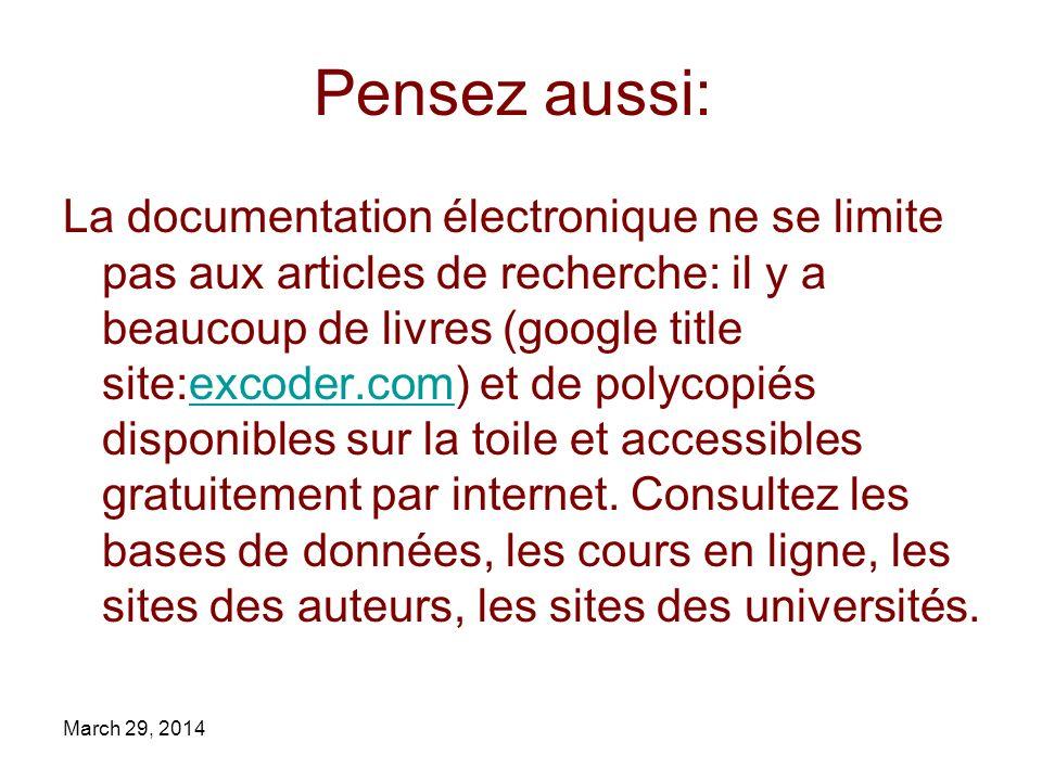 Pensez aussi: La documentation électronique ne se limite pas aux articles de recherche: il y a beaucoup de livres (google title site:excoder.com) et d