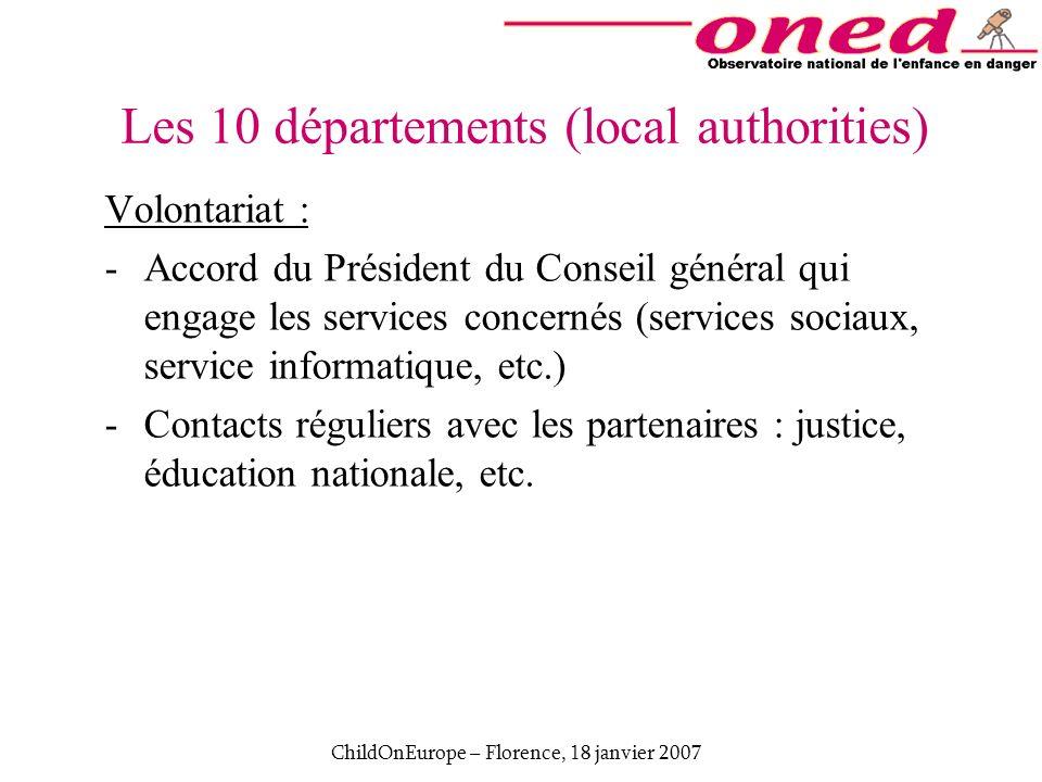 ChildOnEurope – Florence, 18 janvier 2007 Volontariat : -Accord du Président du Conseil général qui engage les services concernés (services sociaux, s