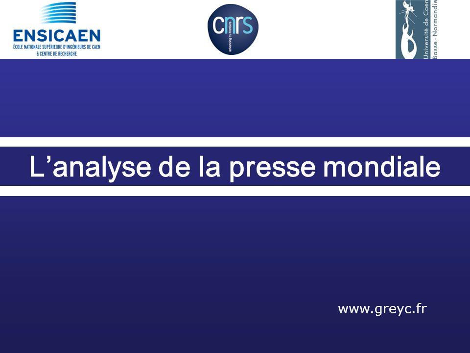 Lanalyse de la presse mondiale www.greyc.fr