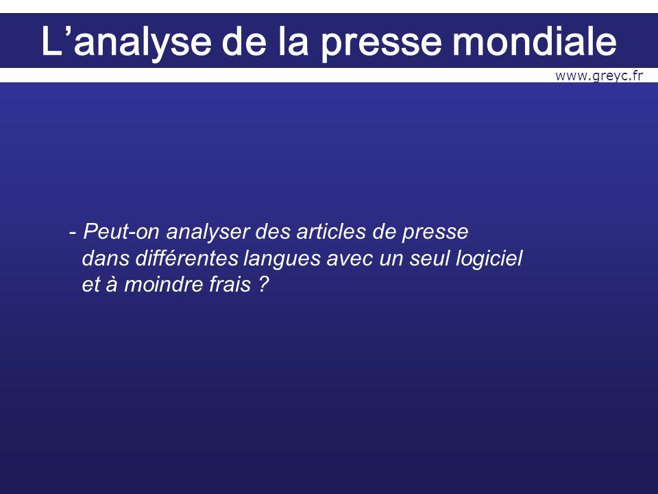 - Peut-on analyser des articles de presse dans différentes langues avec un seul logiciel et à moindre frais .