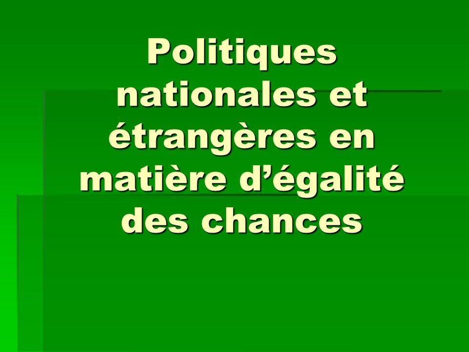 Politiques nationales et étrangères en matière dégalité des chances
