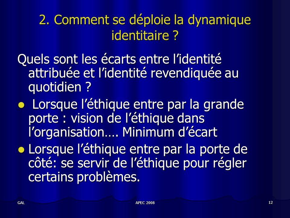 APEC 2008 12 GAL 2. Comment se déploie la dynamique identitaire .