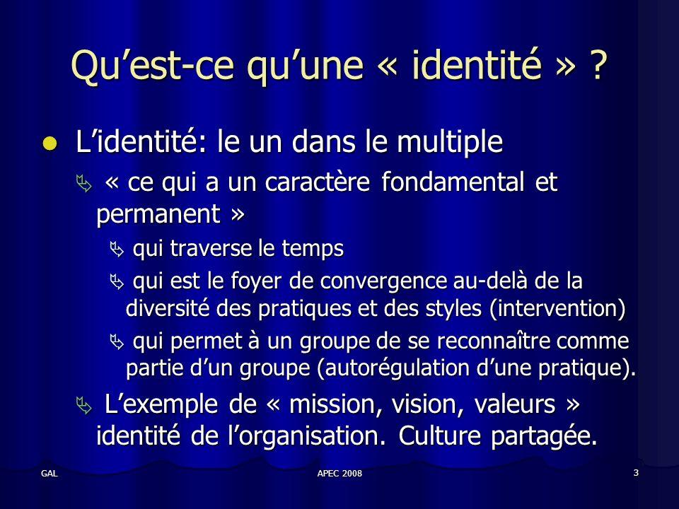 APEC 2008 3 GAL Quest-ce quune « identité » .
