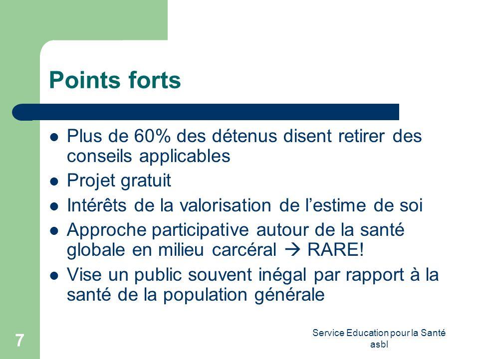Service Education pour la Santé asbl 8 Difficultés/Contraintes Contraintes du milieu adaptation du S.E.S.
