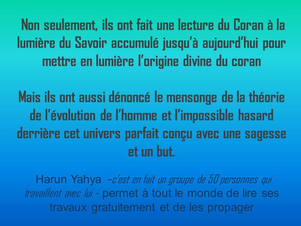 M Bucaille et H Yahya, eux, ont mis laccent sur certaines informations scientifiques et historiques inattendues dans le coran car inconnues des hommes à lépoque de la révélation.