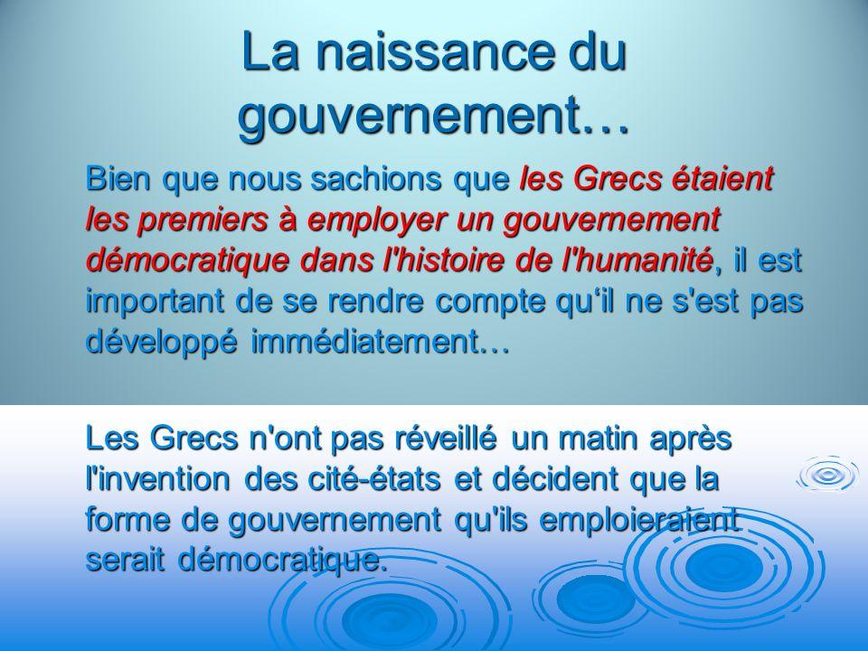 La naissance du gouvernement… Avant 500 av.