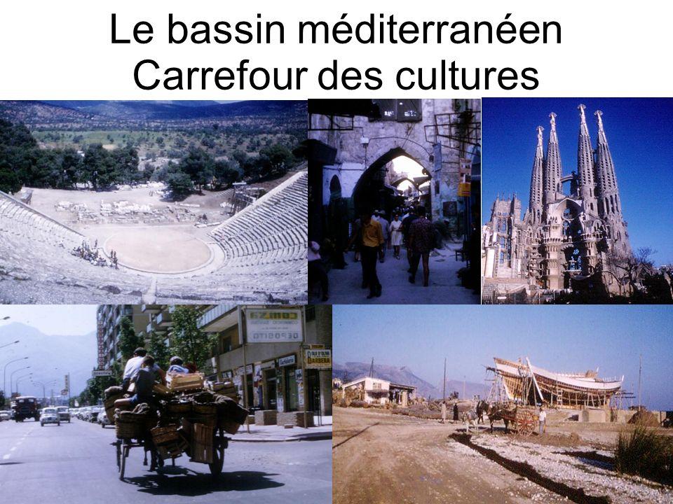 Le bassin méditerranéen Carrefour des cultures