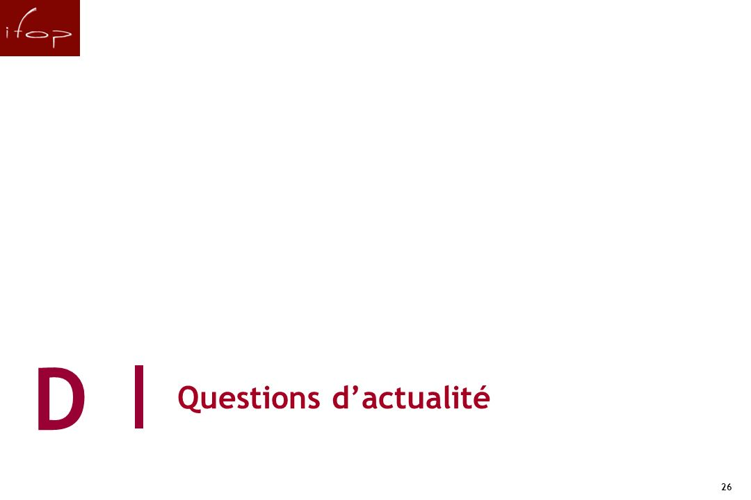 26 Questions dactualité D 26