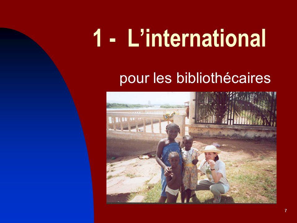 7 1 - Linternational pour les bibliothécaires