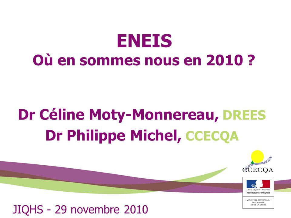 ENEIS Où en sommes nous en 2010 .