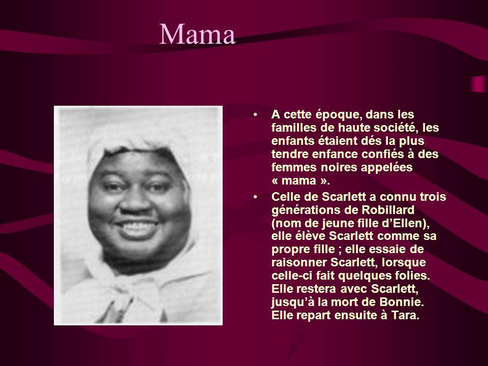 Mama A cette époque, dans les familles de haute société, les enfants étaient dés la plus tendre enfance confiés à des femmes noires appelées « mama ».
