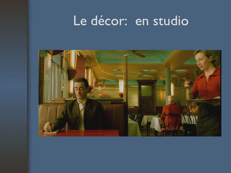 Le décor: en studio