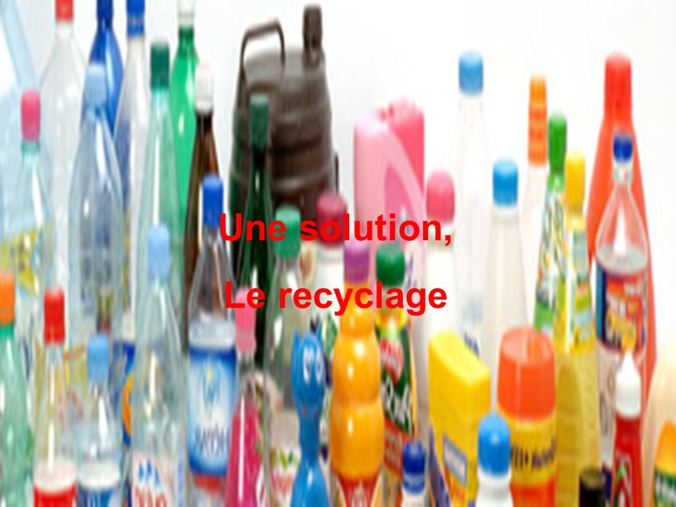 Une solution, Le recyclage