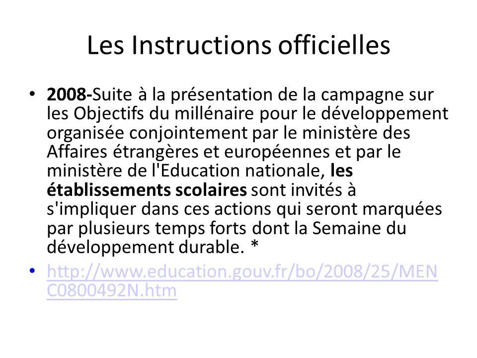 Les Instructions officielles 2008-Suite à la présentation de la campagne sur les Objectifs du millénaire pour le développement organisée conjointement