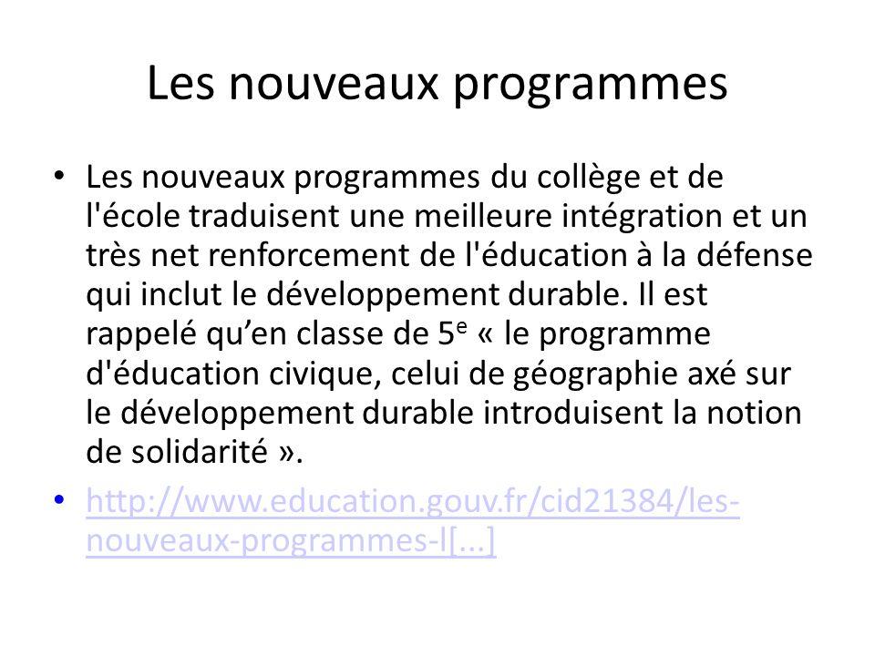 Les nouveaux programmes Les nouveaux programmes du collège et de l'école traduisent une meilleure intégration et un très net renforcement de l'éducati