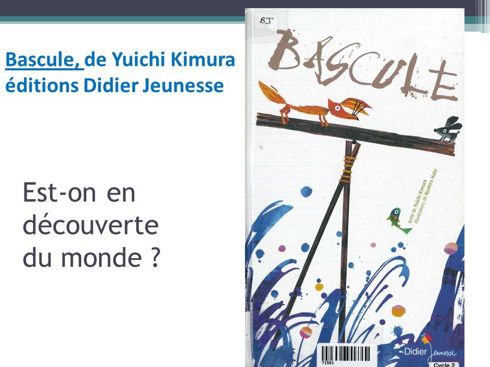 Bascule, de Yuichi Kimura éditions Didier Jeunesse