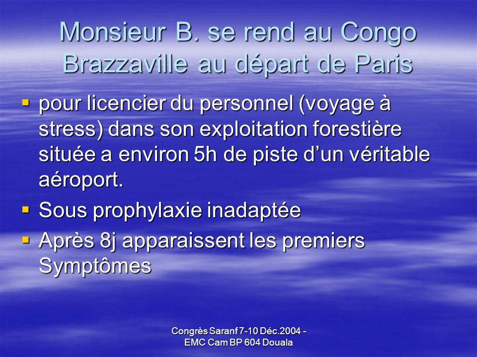 Congrès Saranf 7-10 Déc.2004 - EMC Cam BP 604 Douala Monsieur B.