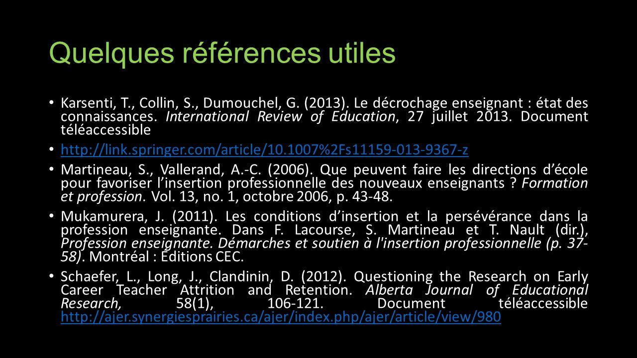 Quelques références utiles Karsenti, T., Collin, S., Dumouchel, G.