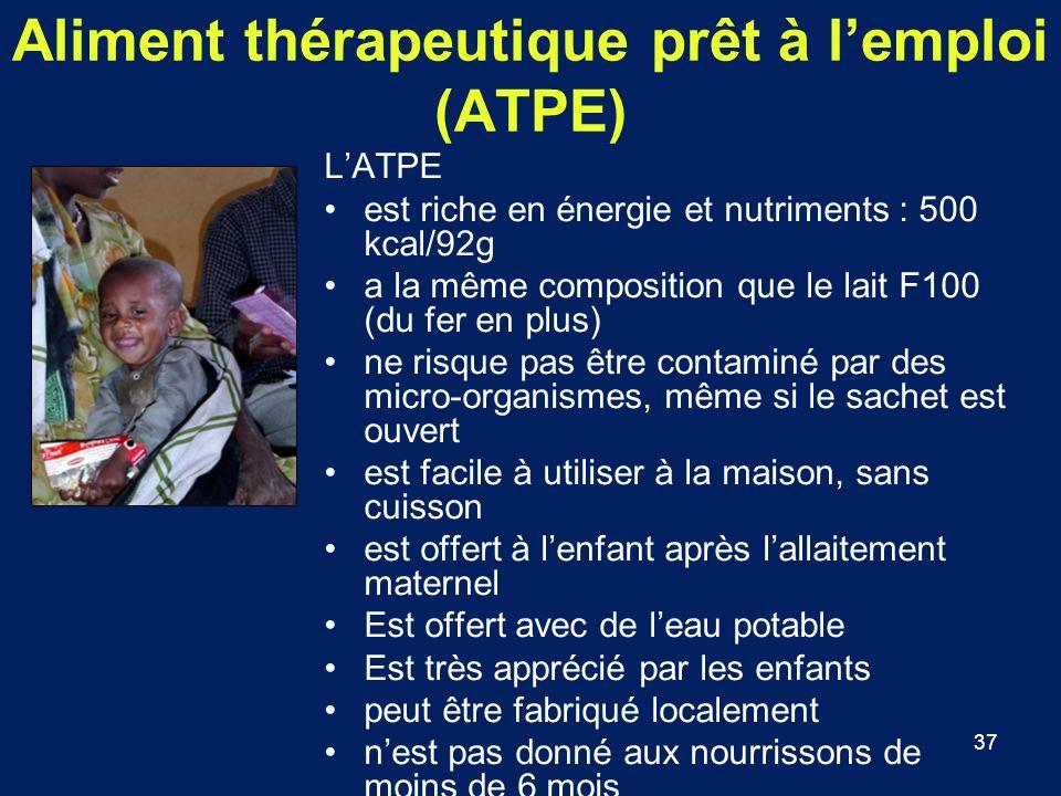 37 Aliment thérapeutique prêt à lemploi (ATPE) LATPE est riche en énergie et nutriments : 500 kcal/92g a la même composition que le lait F100 (du fer