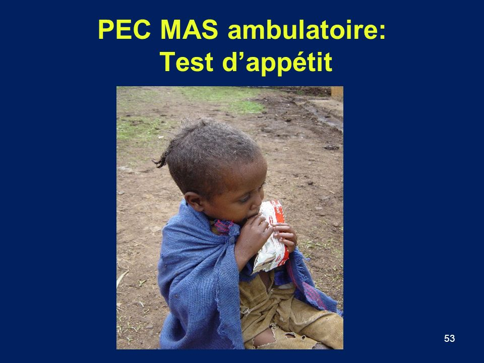 53 PEC MAS ambulatoire: Test dappétit