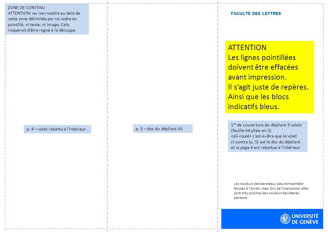 ATTENTION Les lignes pointillées doivent être effacées avant impression.