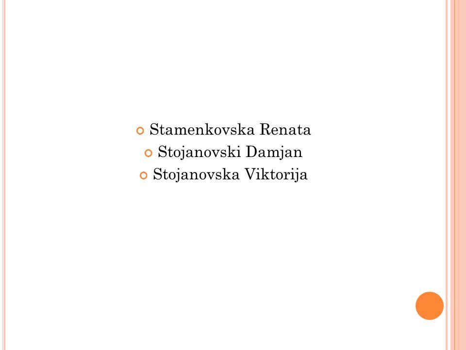 Stamenkovska Renata Stojanovski Damjan Stojanovska Viktorija