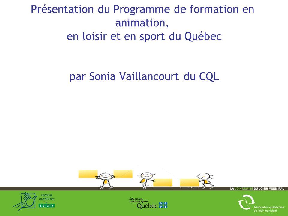 Présentation du Programme de formation en animation, en loisir et en sport du Québec par Sonia Vaillancourt du CQL 6