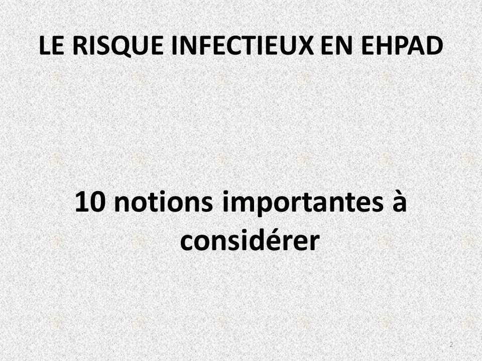 LE RISQUE INFECTIEUX EN EHPAD 10 notions importantes à considérer 2