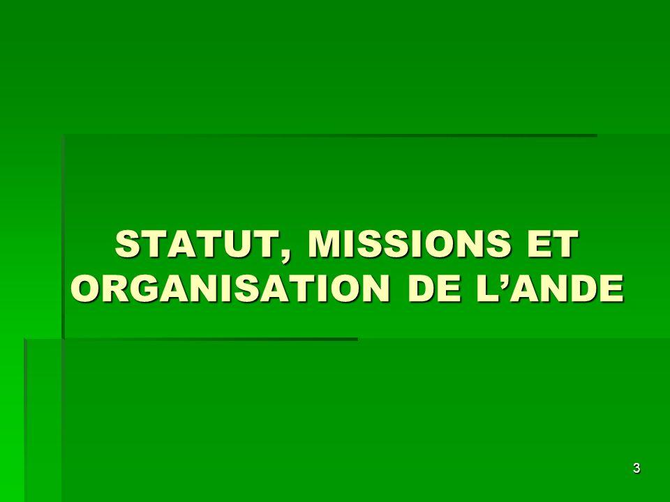 3 STATUT, MISSIONS ET ORGANISATION DE LANDE