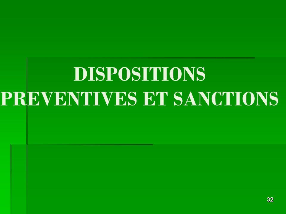 3232 DISPOSITIONS PREVENTIVES ET SANCTIONS