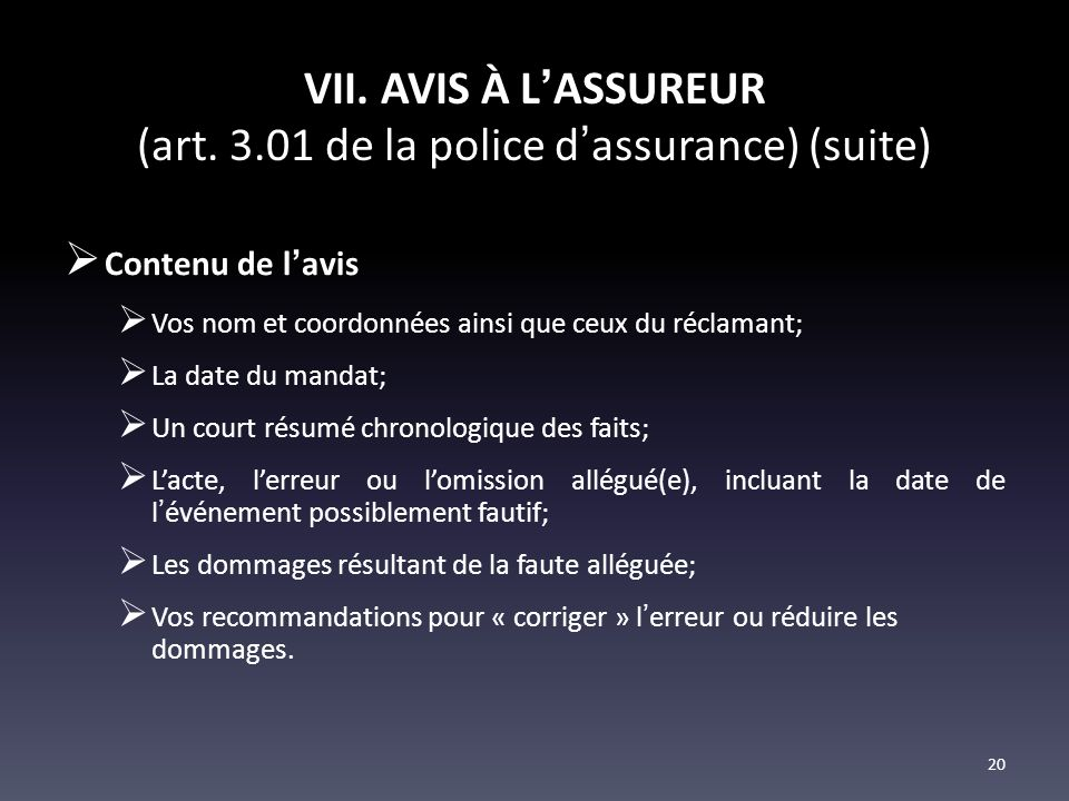 VII. AVIS À LASSUREUR (art.