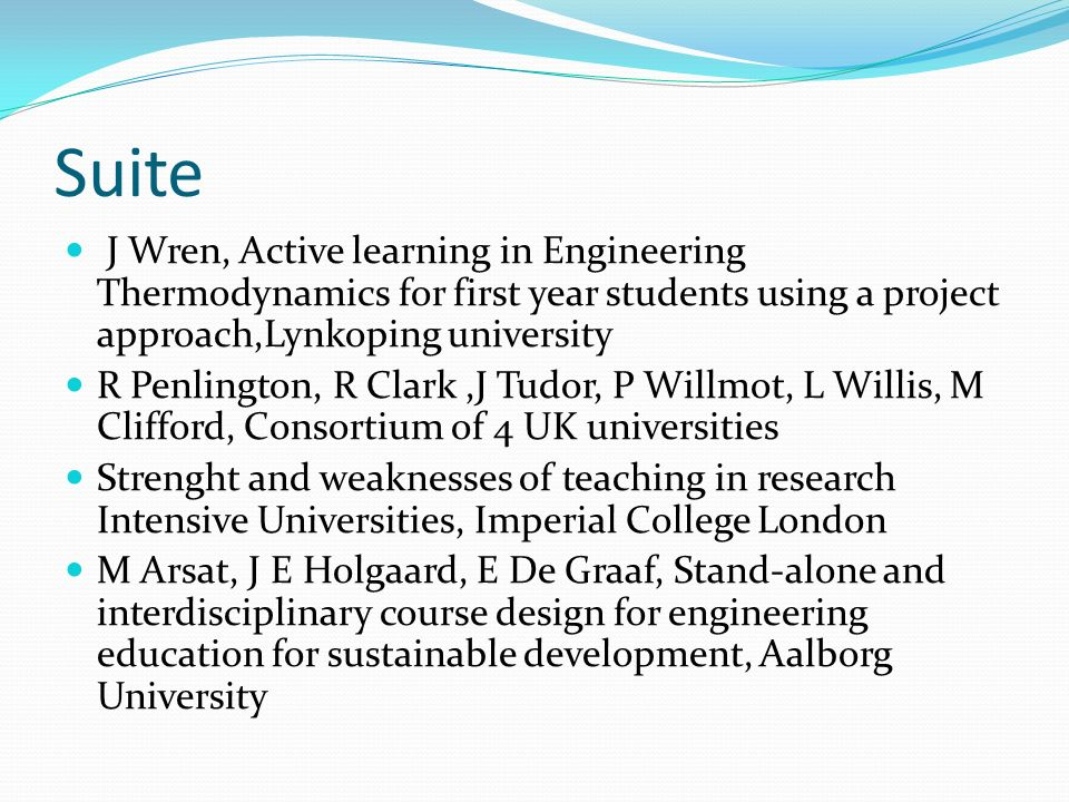 Suite J Wren, Active learning in Engineering Thermodynamics for first year students using a project approach,Lynkoping university R Penlington, R Clar
