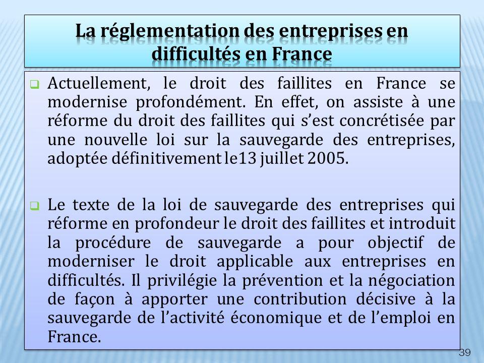 Actuellement, le droit des faillites en France se modernise profondément. En effet, on assiste à une réforme du droit des faillites qui sest concrétis