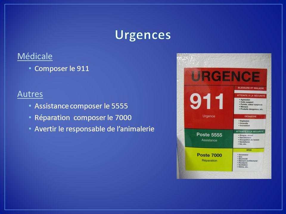 Médicale Composer le 911 Autres Assistance composer le 5555 Réparation composer le 7000 Avertir le responsable de lanimalerie