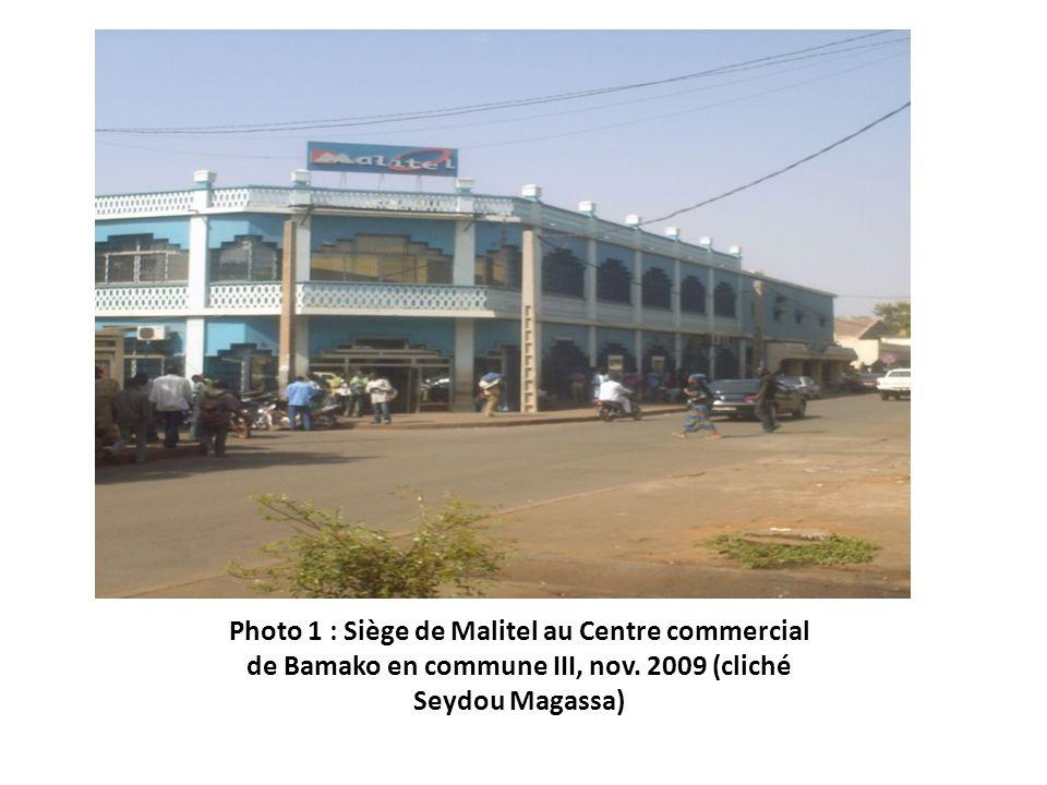 Photo 1 : Siège de Malitel au Centre commercial de Bamako en commune III, nov. 2009 (cliché Seydou Magassa)