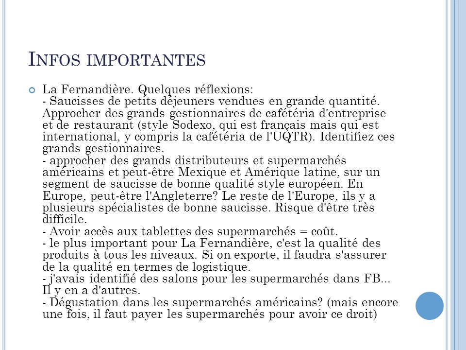 I NFOS IMPORTANTES La Fernandière.