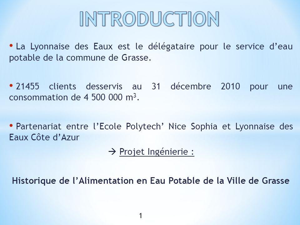La Lyonnaise des Eaux est le délégataire pour le service deau potable de la commune de Grasse. 21455 clients desservis au 31 décembre 2010 pour une co