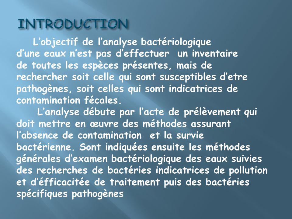Matériel de prélèvement : flacon en verre (borosilicaté de préférence) de 250 à 1000 ml.